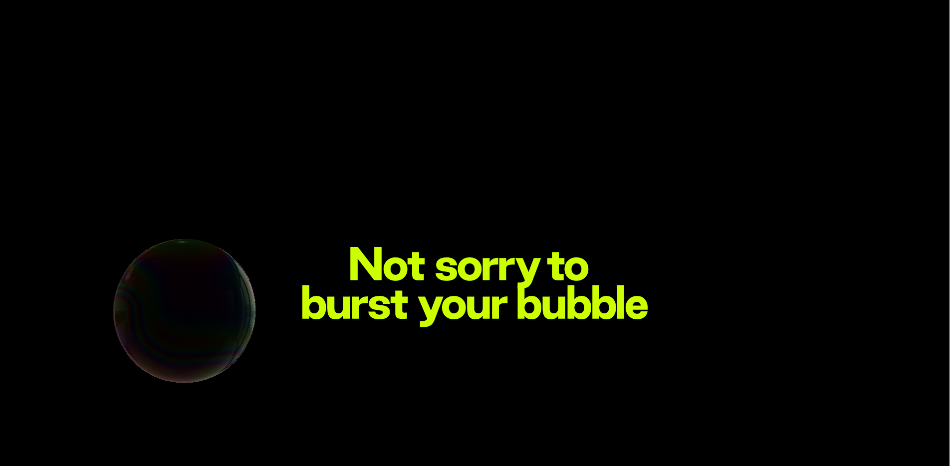 Rouserlab - Not sorry to burst your bubble!